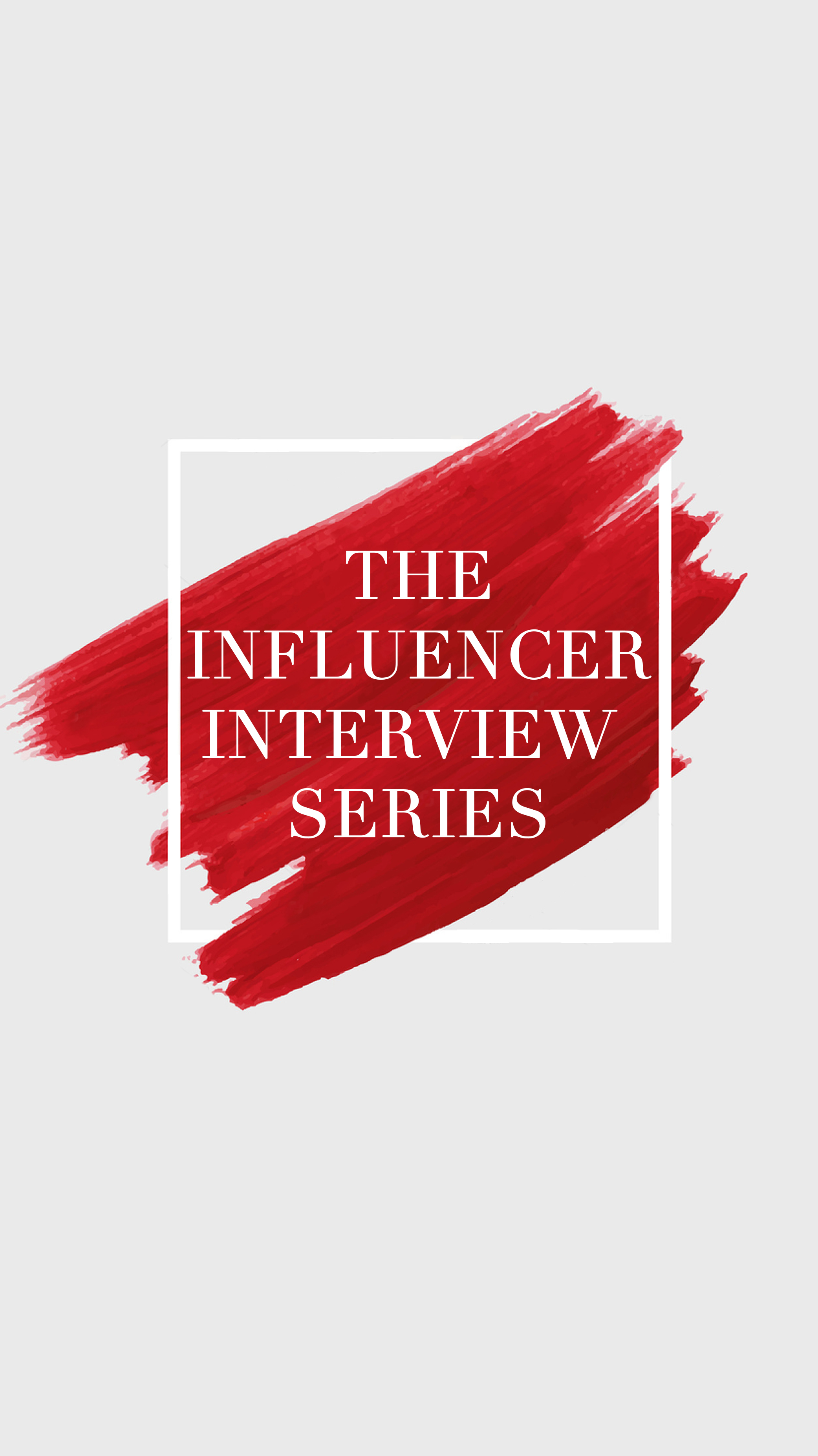 Introducing The Influencer Interview Series (Get Excited)